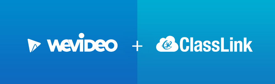 WeVideo and ClassLink Partner to Bring Easy, Robust Video Creation Tool to Schools through a Single Sign-On and Rostering Solution